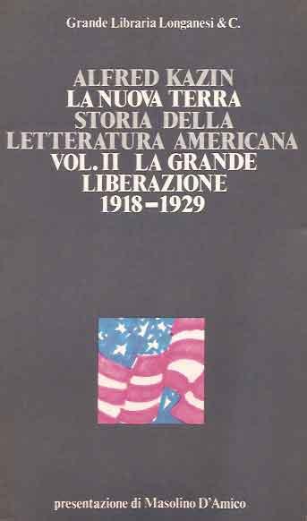 La nuova terra. Storia della letteratura americana - Vol. 2