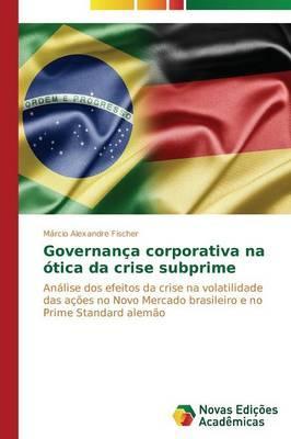 Governança corporativa na ótica da crise subprime