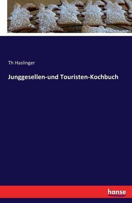 Junggesellen-und Touristen-Kochbuch