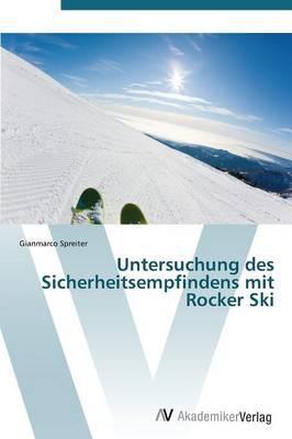 Untersuchung des Sicherheitsempfindens mit Rocker Ski