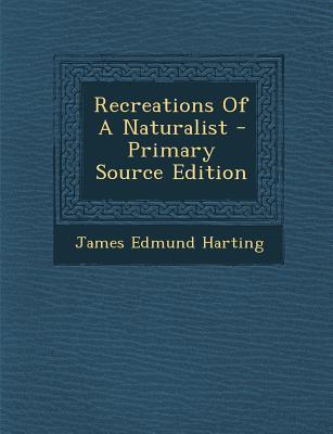 Recreations of a Nat...