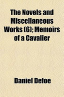 The Novels and Miscellaneous Works (6); Memoirs of a Cavalier