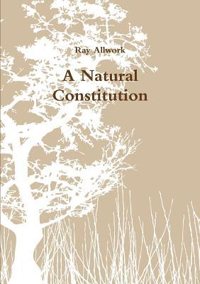 A Natural Constitution