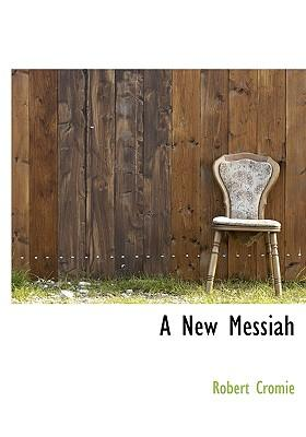 A New Messiah
