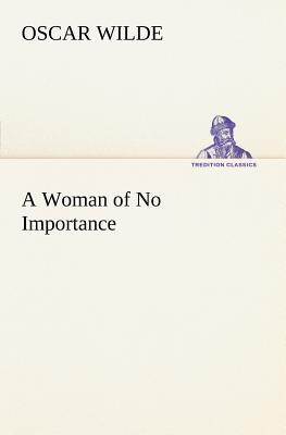 A Woman of No Import...