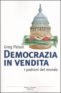 Democrazia in vendita