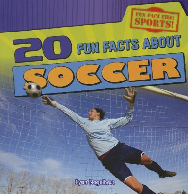 20 Fun Facts About Soccer