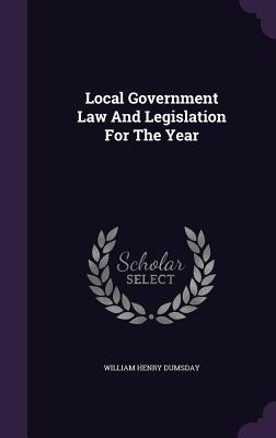 Local Government Law and Legislation for the Year