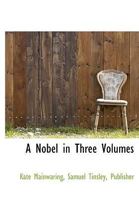 A Nobel in Three Volumes