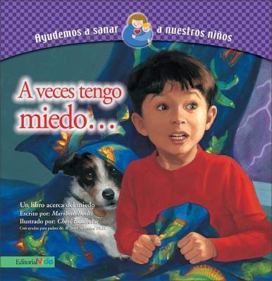 A Veces Tengo Miedo/Sometimes I'm Afraid