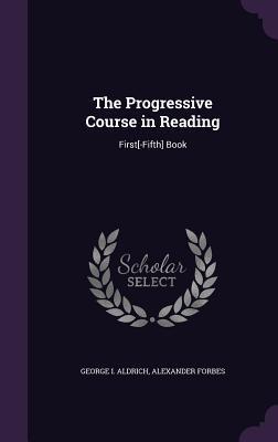 The Progressive Course in Reading