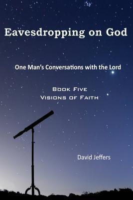 Eavesdropping on God