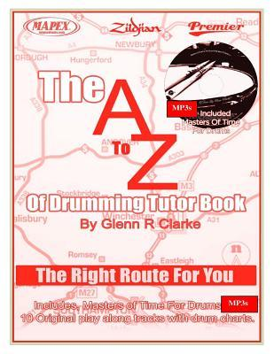 The a to Z of Drumming Tutor Book
