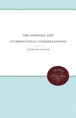 The Schools and International Understanding