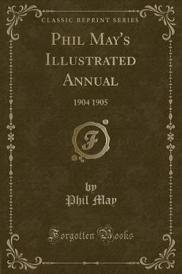 Phil May's Illustrated Annual