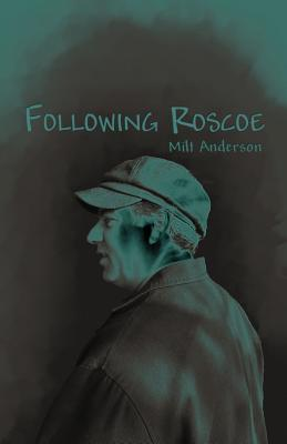 Following Roscoe