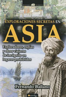 Exploraciones secretas en Asia