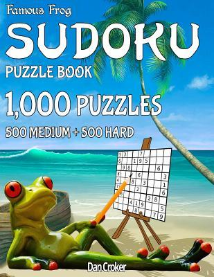 Famous Frog Sudoku Puzzle Book 1,000 Puzzles, 500 Medium and 500 Hard