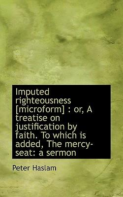 Imputed Righteousness £Microform