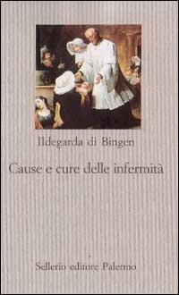 Cause e cure delle infermità
