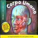 Corpo umano. Primi incontri. Libro pop-up