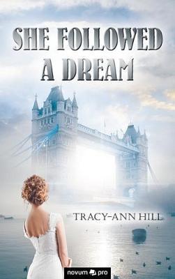 She Followed a Dream