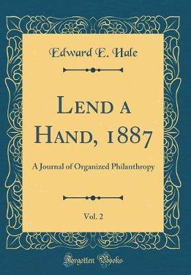 Lend a Hand, 1887, Vol. 2