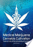Medical Marijuana - Cannabis Cultivation