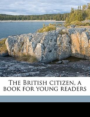 The British Citizen, a Book for Young Readers