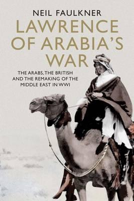 Lawrence of Arabia's War