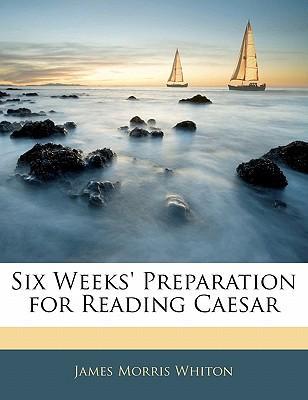 Six Weeks' Preparati...