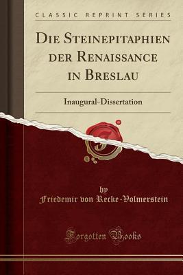 Die Steinepitaphien der Renaissance in Breslau