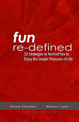 Fun Re-defined