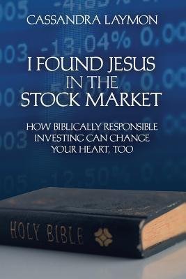 I Found Jesus in the Stock Market