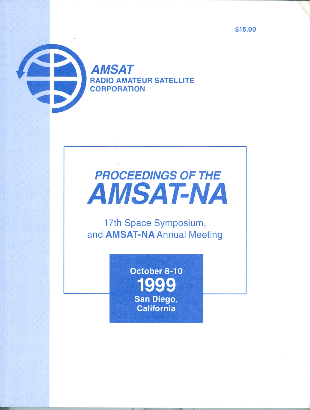 Proceedings of the AMSAT-NA 17th Space Symposium and AMSAT Annual Meeting