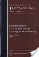 Selected Papers on Number Theory and Algebraic Geometry