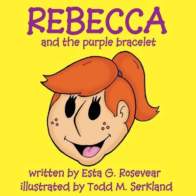 Rebecca and the Purple Bracelet
