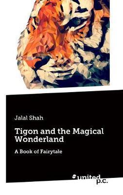 Tigon and the Magical Wonderland