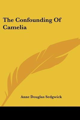 The Confounding Of Camelia