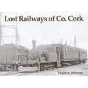 Lost Railways of Co. Cork