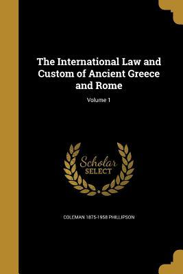 INTL LAW & CUSTOM OF ANCIENT G