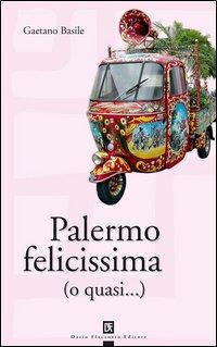 Palermo felicissima (o quasi