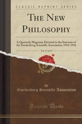 The New Philosophy, Vol. 17 of 19
