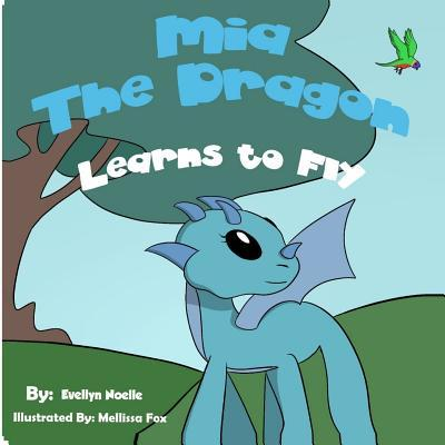 Mia the Dragon Learns to Fly