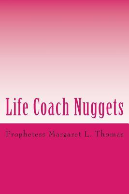 Life Coach Nuggets