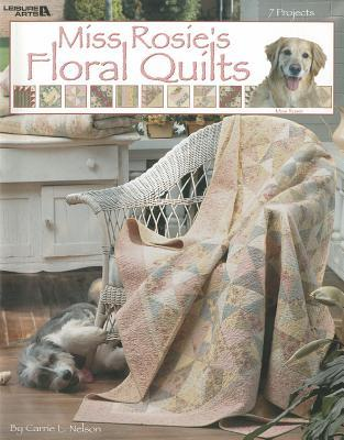 Miss Rosie's Floral Quilts