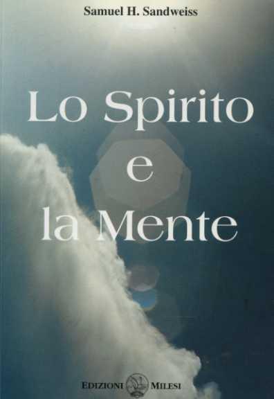 Lo spirito e la mente