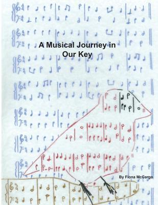 A Musical Journey in Our Key