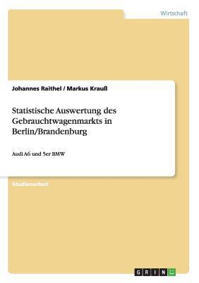 Statistische Auswertung des Gebrauchtwagenmarkts in Berlin/Brandenburg