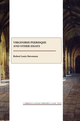 Virginibus Puerisque and Other Essays